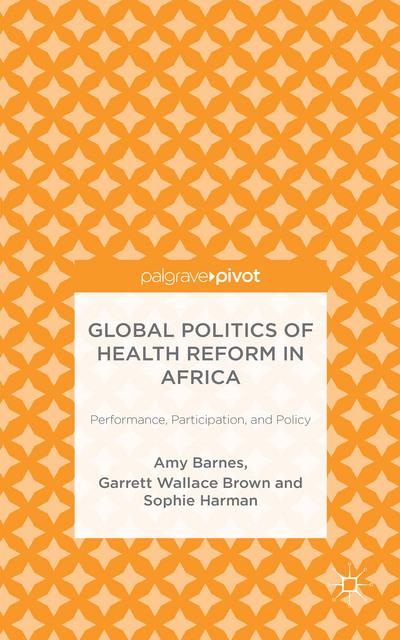 Global Politics of Health Reform in Africa