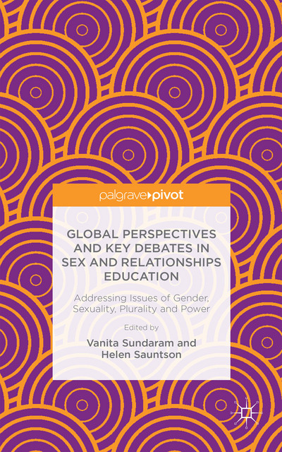 Global Perspectives and Key Debates in Sex and Relationships Education