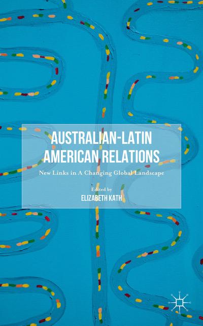 Australian-Latin American Relations