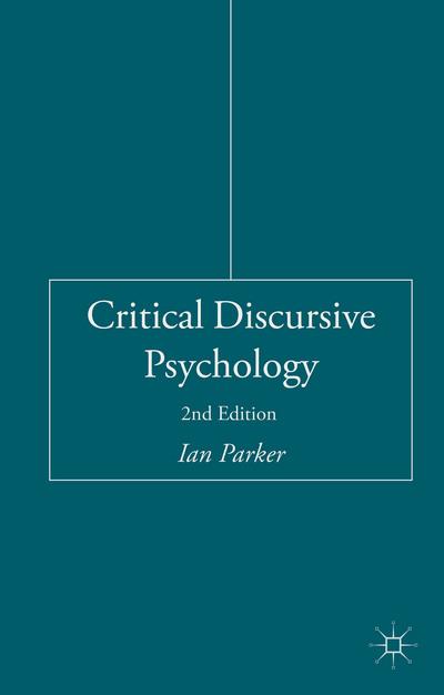 Critical Discursive Psychology