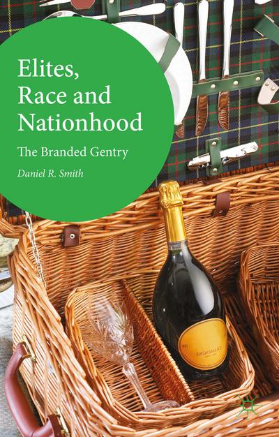 Elites, Race and Nationhood