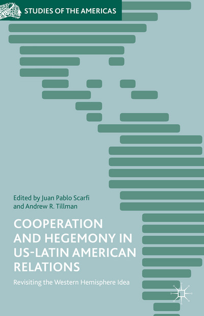 Cooperation and Hegemony in US-Latin American Relations