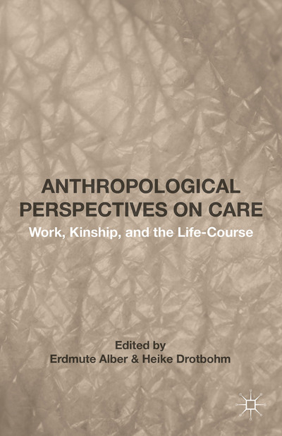 Anthropological Perspectives on Care
