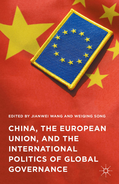 China, the European Union, and the International Politics of Global Governance