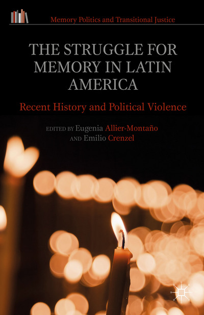 The Struggle for Memory in Latin America