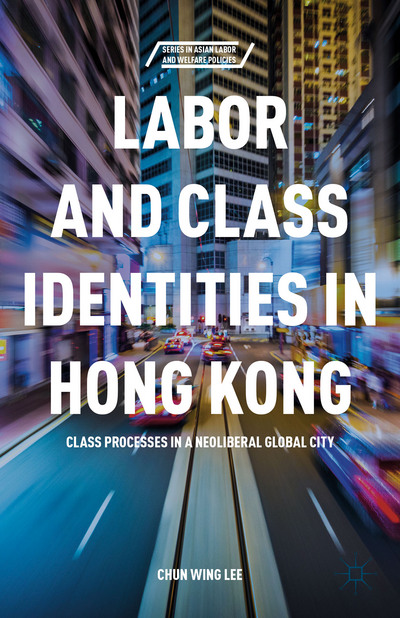 Labor and Class Identities in Hong Kong