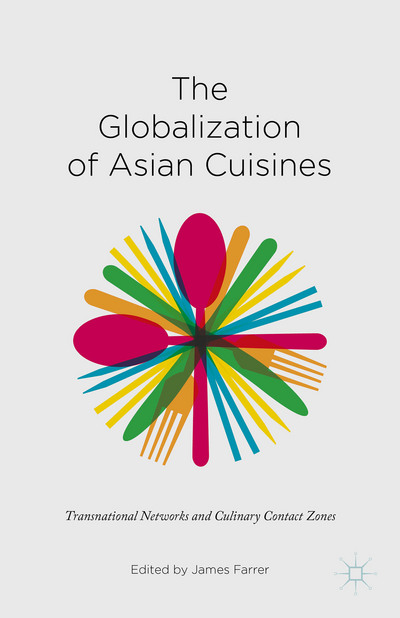 The Globalization of Asian Cuisines