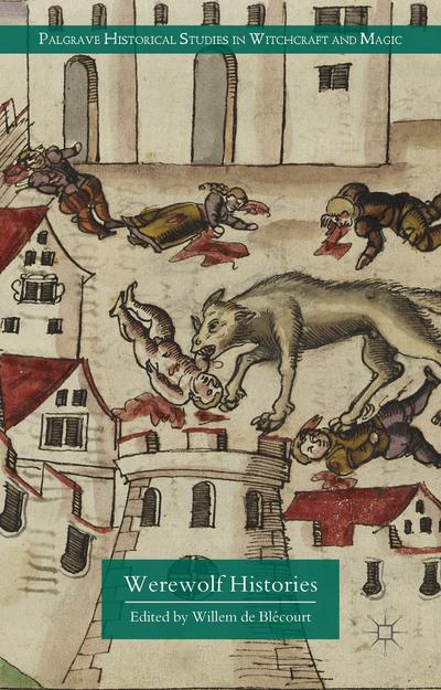 Werewolf Histories