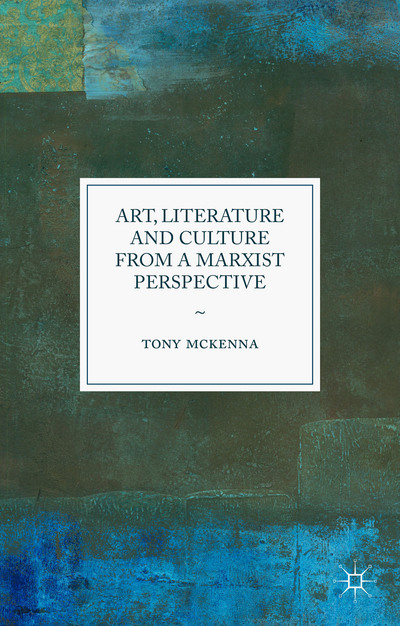 Art, Literature and Culture from a Marxist Perspective