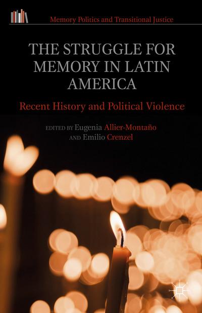 The Struggle for Memory in Latin America