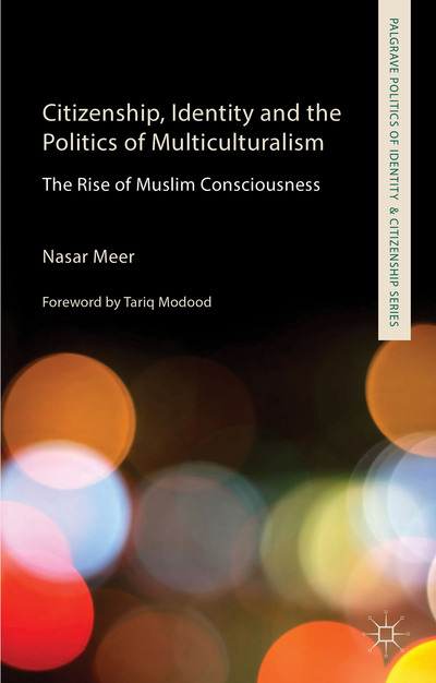 Citizenship, Identity and the Politics of Multiculturalism