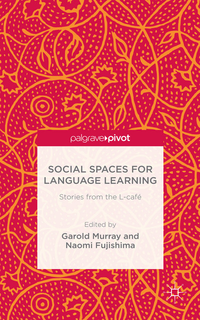 Social Spaces for Language Learning