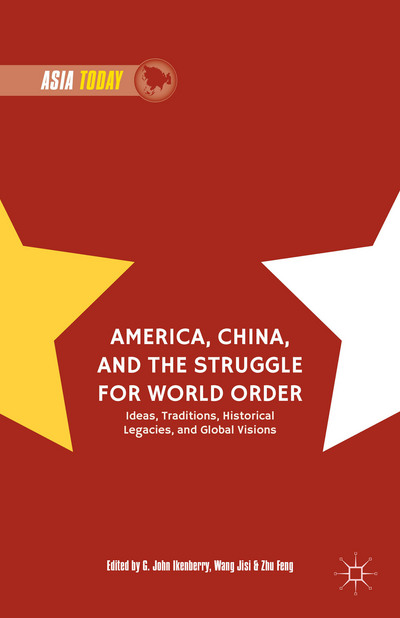 America, China, and the Struggle for World Order