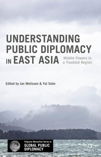 Understanding Public Diplomacy in East Asia