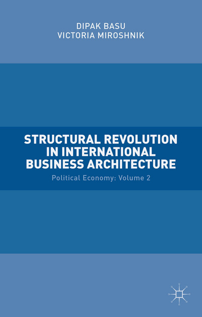 Structural Revolution in International Business Architecture