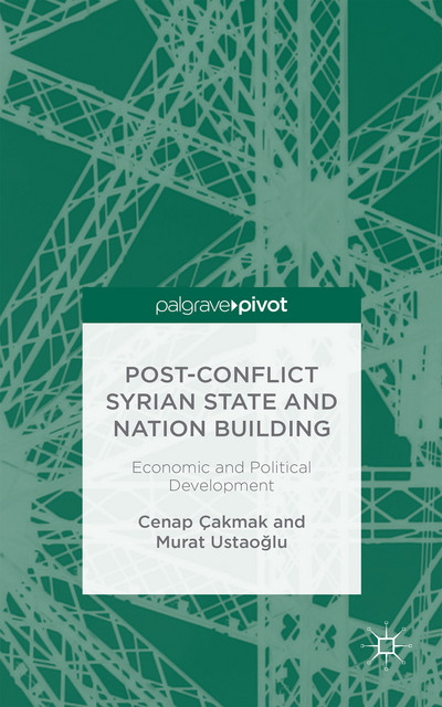 Post-Conflict Syrian State and Nation Building