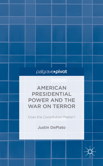 American Presidential Power and the War on Terror