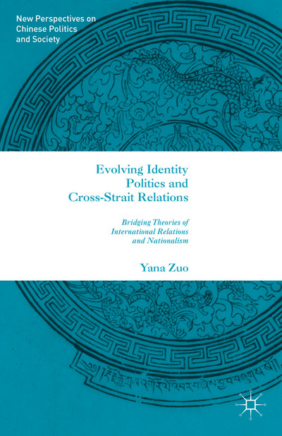 Evolving Identity Politics and Cross-Strait Relations