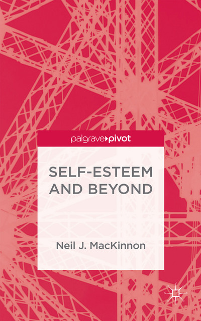 Self-Esteem and Beyond