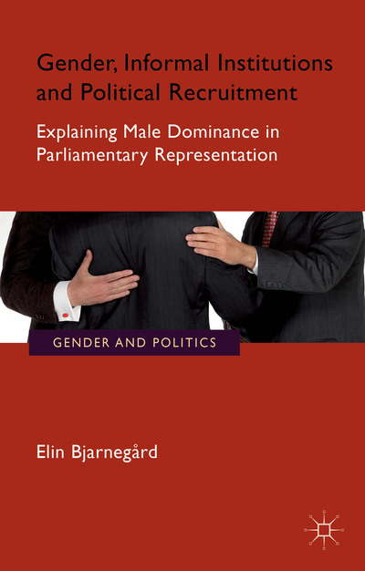 Gender, Informal Institutions and Political Recruitment