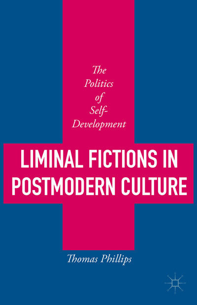 Liminal Fictions in Postmodern Culture