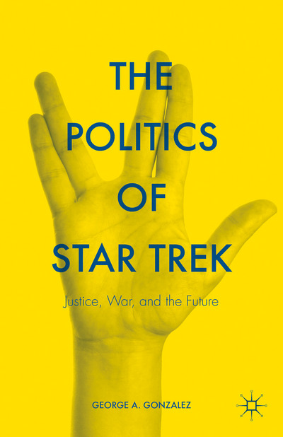 The Politics of Star Trek
