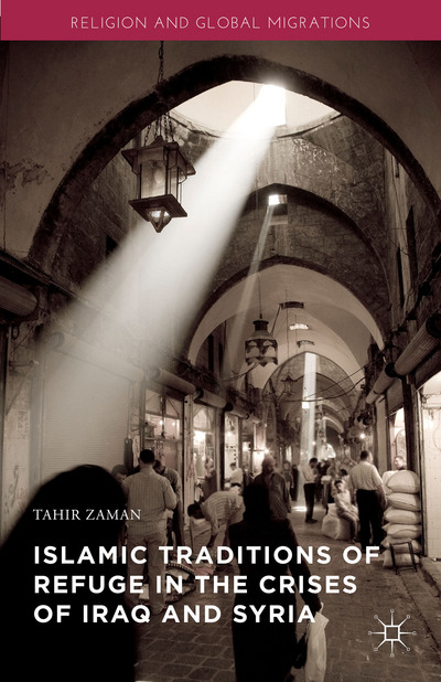 Islamic Traditions of Refuge in the Crises of Iraq and Syria