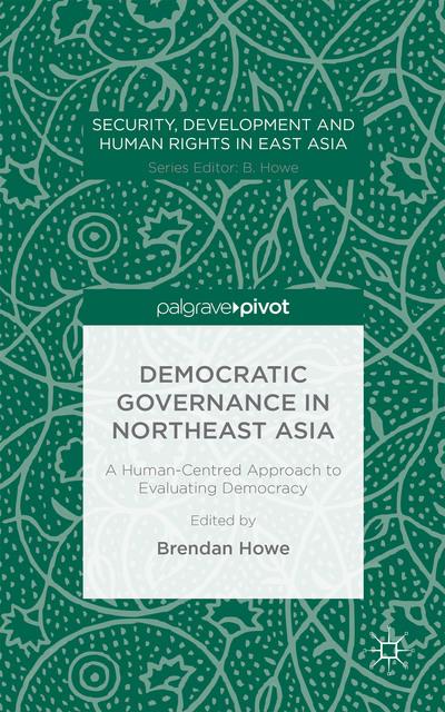 Democratic Governance in Northeast Asia