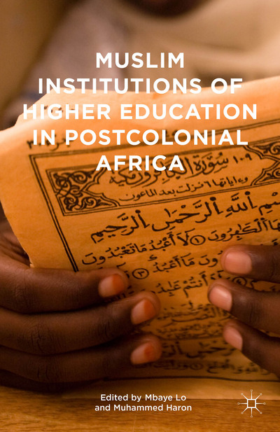 Muslim Institutions of Higher Education in Postcolonial Africa