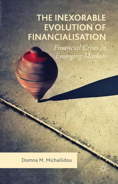The Inexorable Evolution of Financialisation