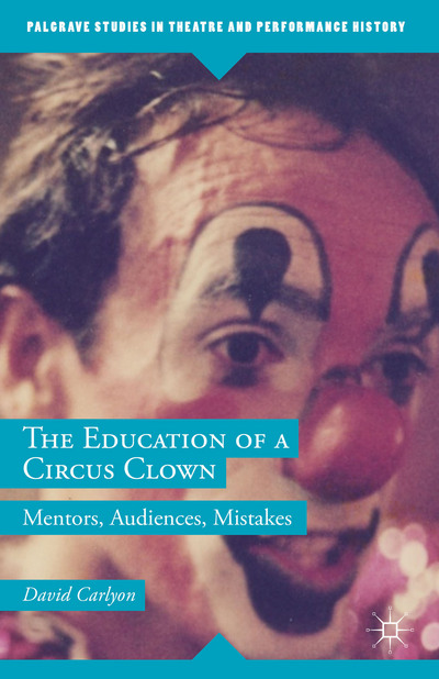 The Education of a Circus Clown
