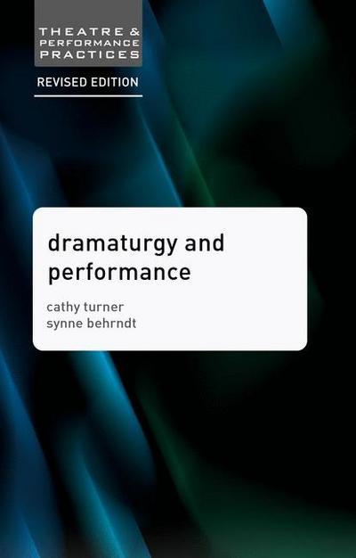 Dramaturgy and Performance