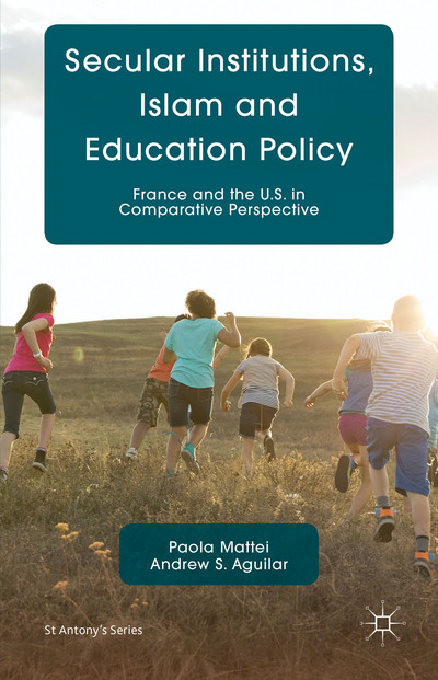 Secular Institutions, Islam and Education Policy