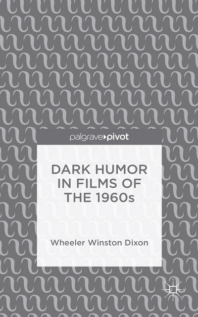 Dark Humor in Films of the 1960s
