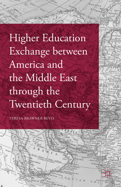 Higher Education Exchange between America and the Middle East through the Twentieth Century