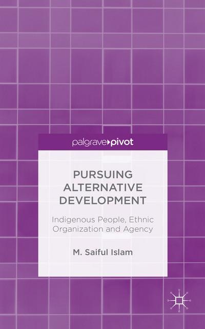 Pursuing Alternative Development
