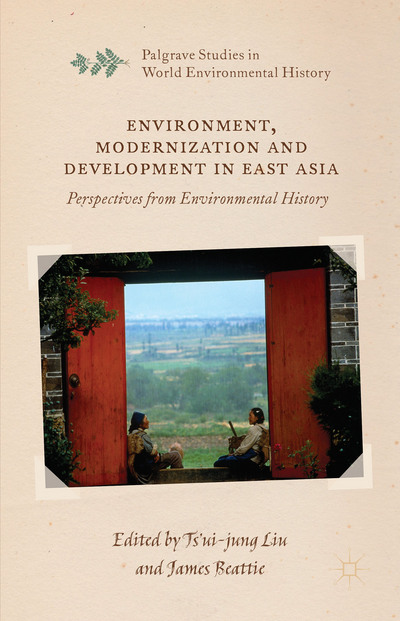 Environment, Modernization and Development in East Asia