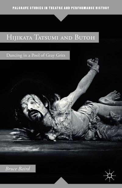 Hijikata Tatsumi and Butoh