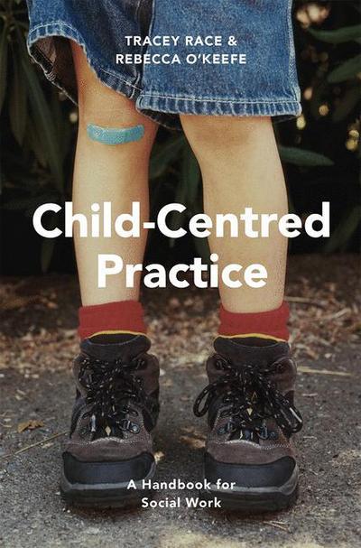 Child-Centred Practice