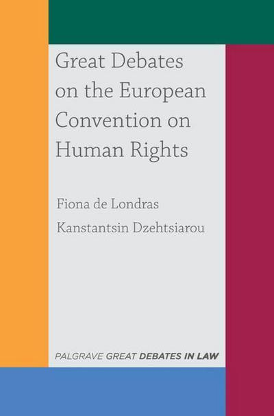 Great Debates on the European Convention on Human Rights