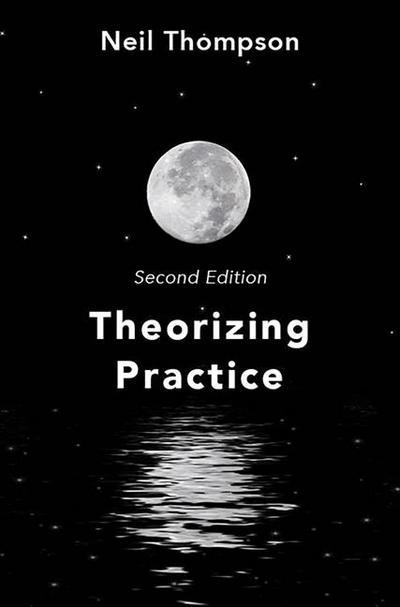 Theorizing Practice