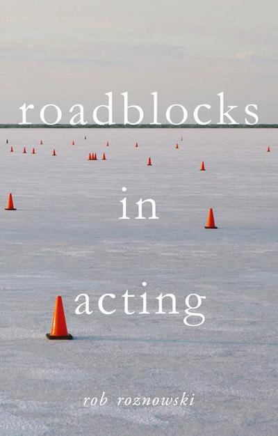 Roadblocks in Acting
