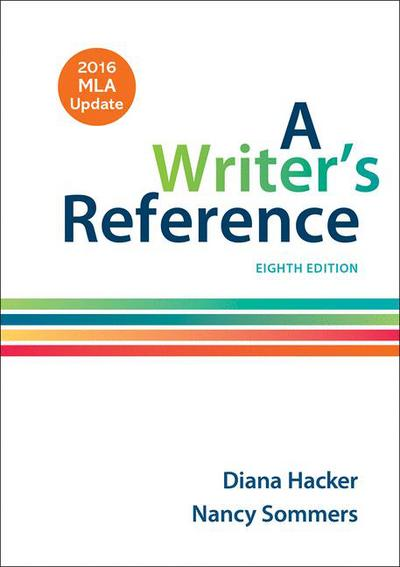 A Writer's Reference with 2016 MLA Update