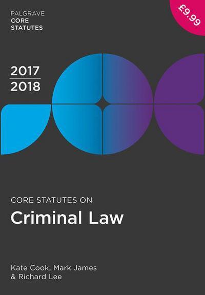 Core Statutes on Criminal Law 2017-18