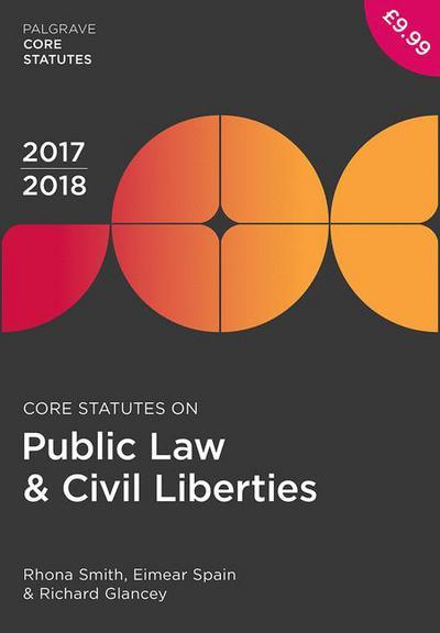 Core Statutes on Public Law & Civil Liberties 2017-18