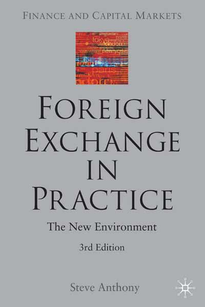 Foreign Exchange in Practice