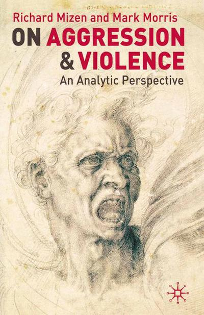 On Aggression and Violence