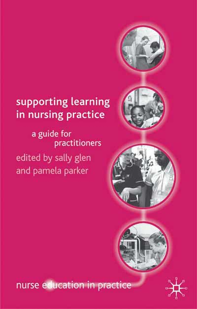 Supporting Learning in Nursing Practice