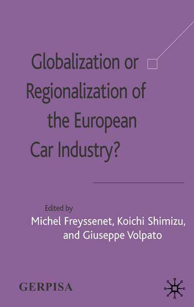 Globalization or Regionalization of the European Car Industry?