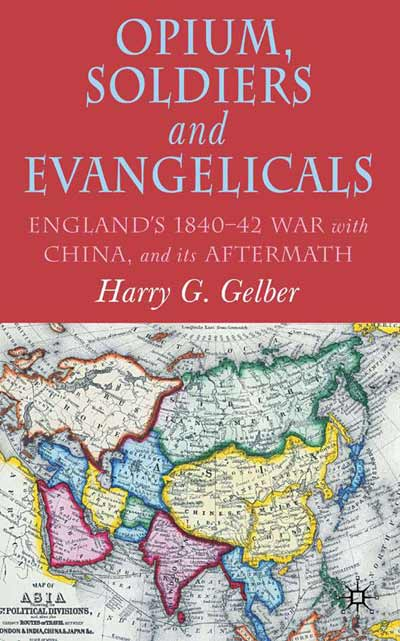 Opium, Soldiers and Evangelicals